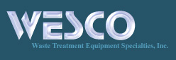 WESCO, Waste Treatment Equipment Specialties, Inc.